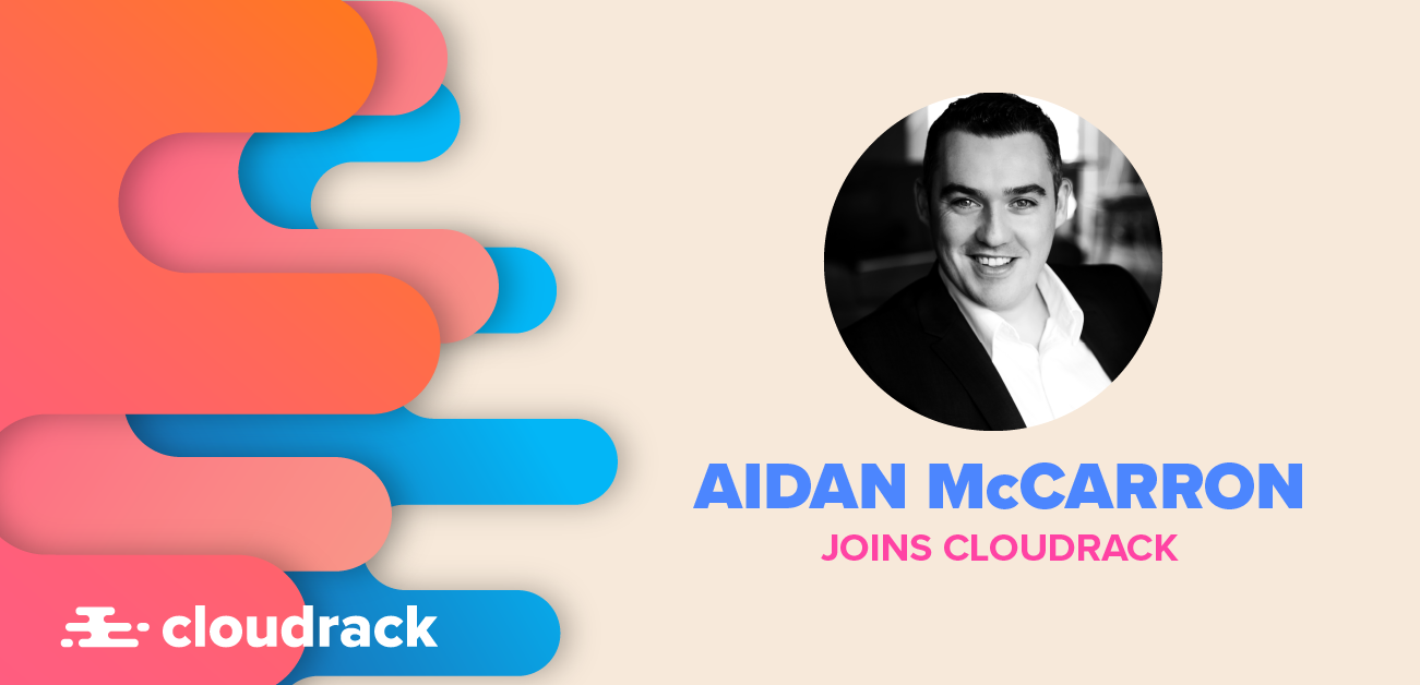 Aidan McCarron joins Cloudrack to lead expansion