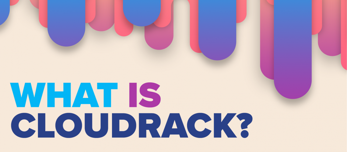 What is Cloudrack?